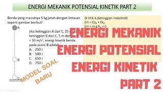 Energi Mekanik Potensial Kinetik Part 2