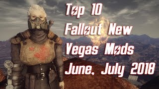 Top 10 Fallout New Vegas Mods - June  July 2018