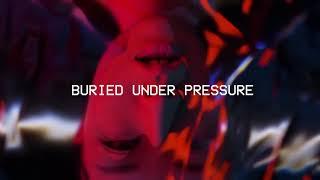 LXST CXNTURY & UMBASA - BURIED UNDER PRESSURE (DEVILISH TRIO)