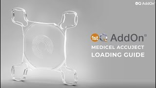 1stQ AddOn Medicel Accuject loading guide
