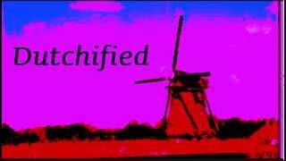 Dutchified