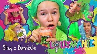 Lollymánie S02E10 - Slizy z Bambule