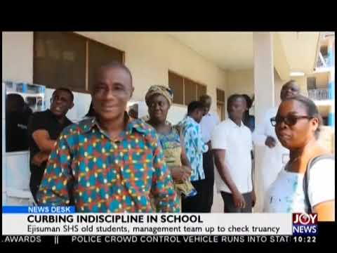 Curbing Indiscipline In School - News Desk on JoyNews (29-10-18)