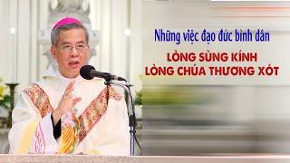 ĐTGM Giuse Nguyễn Năng nói về LÒNG SÙNG KÍNH LÒNG CHÚA THƯƠNG XÓT hiện nay - Hướng dẫn của Hội Thánh