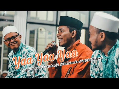 SM feat FB - Hasbi Robbi | Lailatus Sholawat Pernikahan Socheh Masudin & Robi'atul Mabruroh
