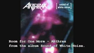 Room for One More - Anthrax