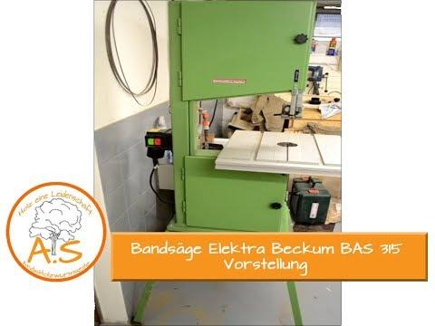 Bandsäge Elektra Beckum BAS 315 Vorstellung