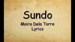 Sundo - Moira Dela Torre (Lyrics)