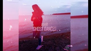 ADABT-GHOST DANCES(BEST WITCH HOUSE MUSIC 2018)