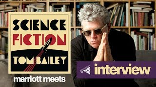 TOM BAILEY interview | Thompson Twins | Marriott Meets