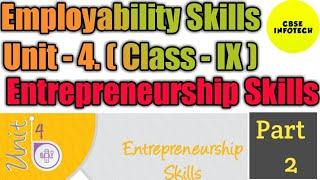 Entrepreneurship Skills Unit 4 class IX/X Employability Skills Part-2