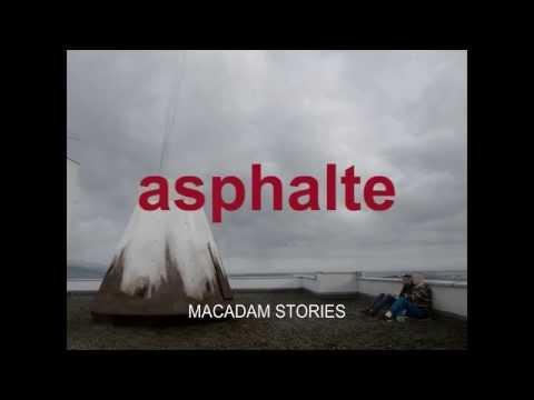 Asphalte ( Makadam Hikayeleri )