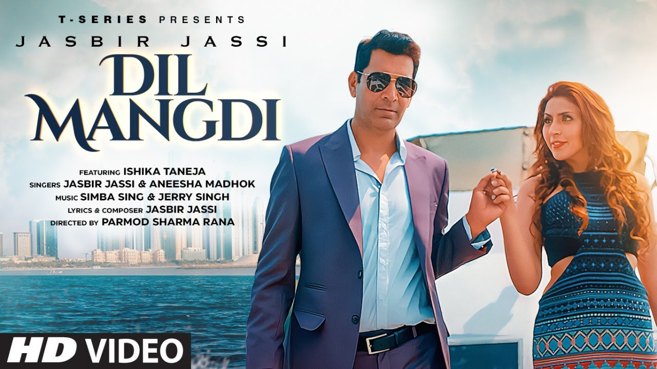 Dil Mangdi Song Lyrics by Jasbir Jassi & Aneesha Madhok