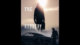 The Robbery - earthspaces