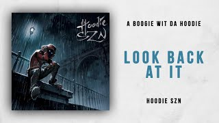 A Boogie Wit Da Hoodie   Look Back At It (Hoodie SZN)