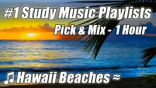 Ocean Video MUSIC for STUDYING #1 Study Music Playlist Mix Relaxing Beach Sounds Waves Hawaii 1 hour