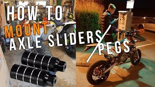 HOW TO MOUNT AXLE SLIDERS / PEGS ON YOUR SUPERMOTO