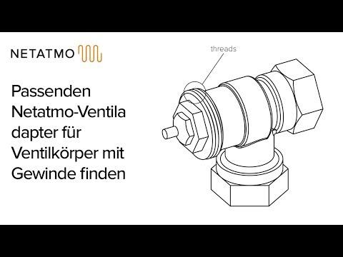 Passenden Netatmo-Ventiladapter für Ventilkörper mit Gewinde finden