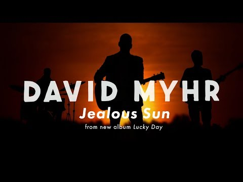David Myhr - Jealous Sun video