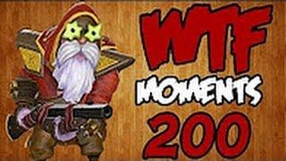 Dota WTF Moments 200