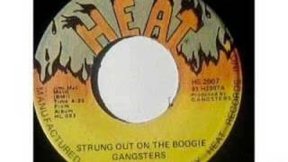 Gangsters - Strung Out On the Boogie