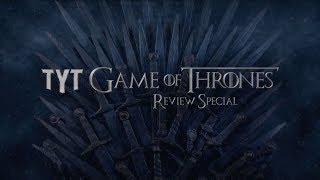 Game of Thrones Season 8 Episode 2: TYT Review