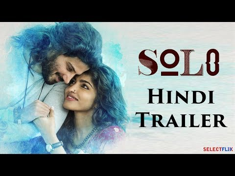 Solo Hindi Dubbed Official Trailer | Dulquer Salmaan | Dhanshika | Neha Sharma