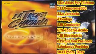 LA TROPA CHICANA - UN ADIOS POR TELEFONO (Disco Completo)