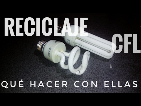 Reciclado de Lámparas Ahorradoras o Fluorescentes Compactas