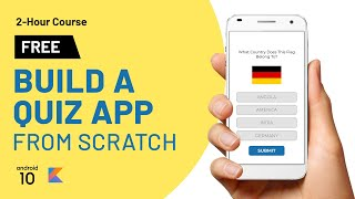 Build a Complete Quiz App for Android from Scratch Using Kotlin and Android Studio