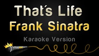 Frank Sinatra - That's Life (Karaoke Version)