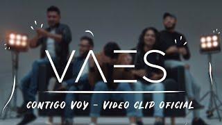 Vaes - Contigo Voy (Videoclip Oficial) 4K