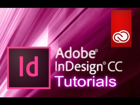 InDesign CC – Tutorial for Beginners [+ General Overview]