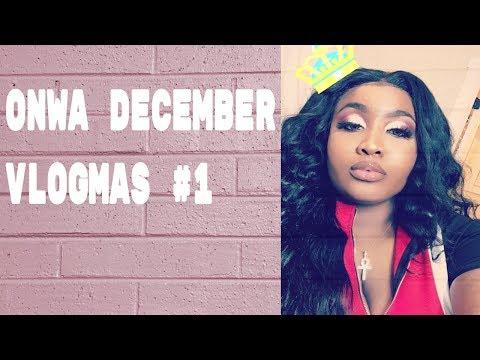 ONWA DECEMBER | VLOGMAS #1