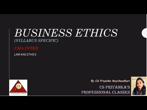 BUSINESS ETHICS/LAW AND ETHICS/CMA INTER/SYLLABUS SPECIFIC