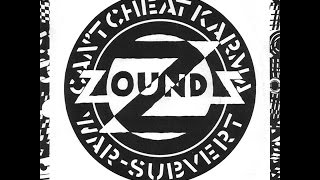 Zounds - Can't Cheat Karma / War / Subvert (1980) (FULL EP)