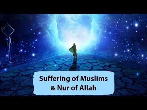 Musibah Besar Orang Islam & Cahaya Allah