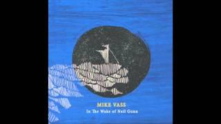 Mike Vass - In the wake of Neil Gunn - Settled in Clay