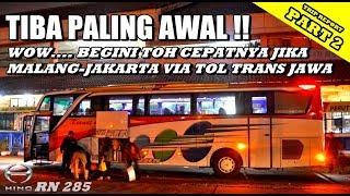 TRIP - EDIAAAN !! Begini Jadinya Jika MALANG-JAKARTA via TOL TRANS JAWA, Cepet Bangeeeeet [PART 2]