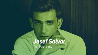 Josef Salvat - Till I found You (audio)