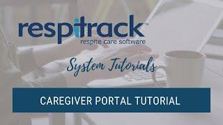 Caregiver Portal Tutorial