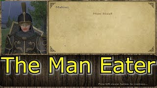 M&B Prophesy of Pendor E37 - The Man Eater