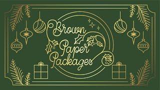 Brown Paper Packages | Pastor Tom Lowe | Wk 1