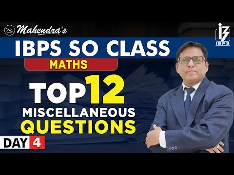 Top 12 | Miscellaneous Questions | Maths | By Saif Mahendras | IBPS SO Class | 12:30 pm