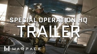 Warface - Trailer - HQ Special Operation