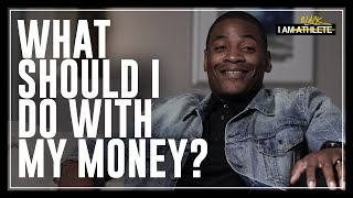 What Should I Do With My Money? | I AM ATHLETE with Brandon Marshall, Chad Johnson & More