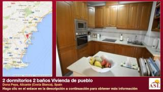 preview picture of video '2 dormitorios 2 baños Vivienda de pueblo se Vende en Dona Pepa, Alicante (Costa Blanca), Spain'