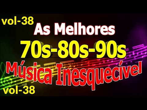 Músicas Internacionais Românticas Anos 70-80-90 vol- 38
