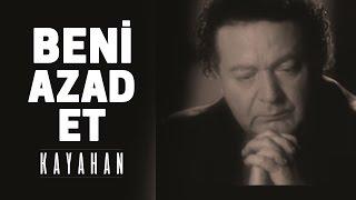Kayahan - Beni Azad Et (Video Klip)
