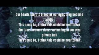 This Could Be Heartbreak- The Amity Affliction (Lyrics)